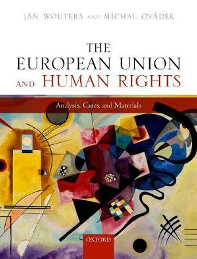 The European Union and Human Rights - Jan Wouters