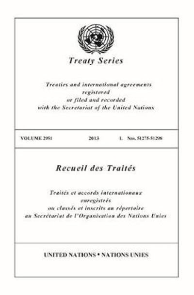 Treaty Series 2951 (English/French Edition) - United Nations Office of Legal Affairs