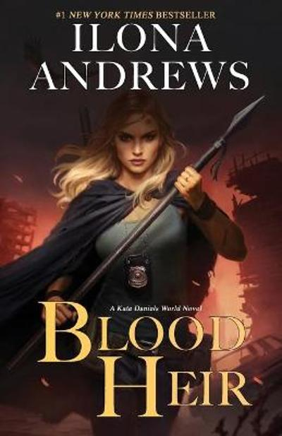 Blood Heir - Ilona Andrews