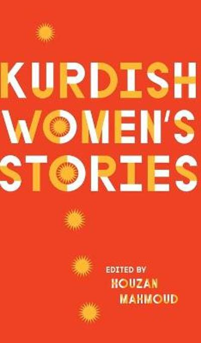 Kurdish Women's Stories - Houzan Mahmoud