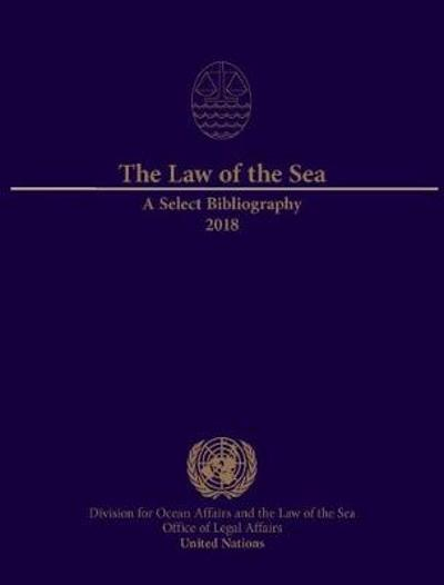 The law of the sea - United Nations: Office of Legal Affairs: Division for Ocean Affairs and the Law of the Sea