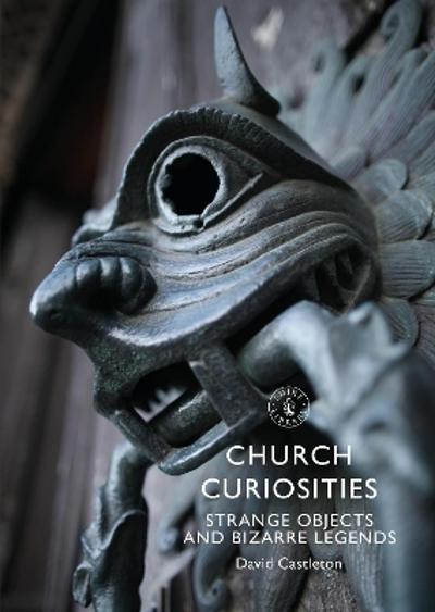 Church Curiosities - David Castleton