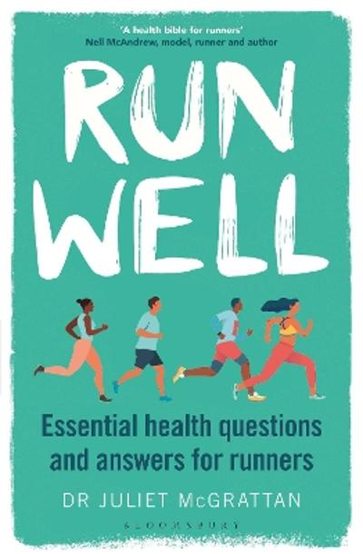 Run Well - Dr Juliet McGrattan