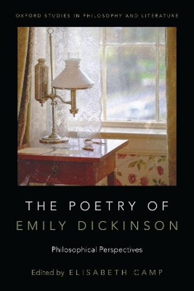 The Poetry of Emily Dickinson - Elisabeth Camp