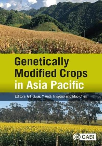 Genetically Modified Crops in Asia Pacific - Dr Govind T Gujar