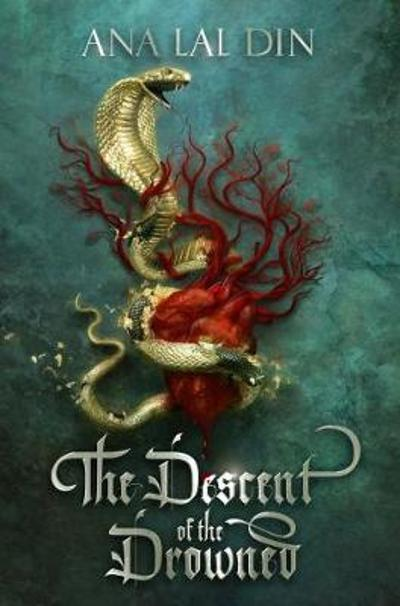 The Descent of the Drowned - Ana Lal Din