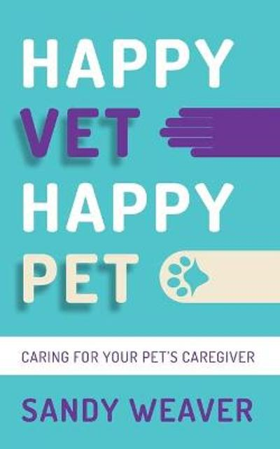 Happy Vet Happy Pet - Sandy Weaver