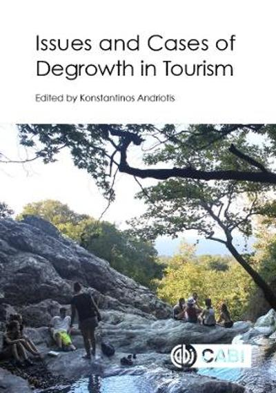 Issues and Cases of Degrowth in Tourism - Dr Konstantinos Andriotis