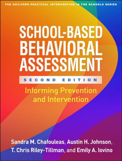 School-Based Behavioral Assessment, Second Edition - Sandra M. Chafouleas