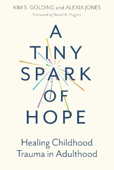 Tiny Spark of Hope - Kim Golding