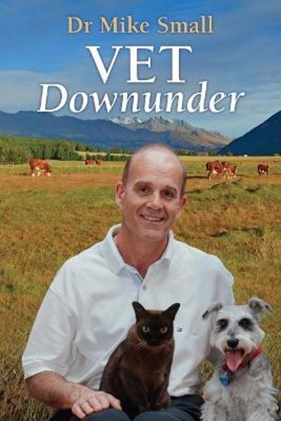 Vet Downunder - Mike Small