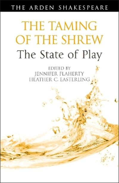 The Taming of the Shrew: The State of Play - Dr Jennifer Flaherty