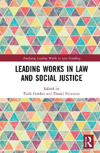Leading Works in Law and Social Justice - Faith Gordon