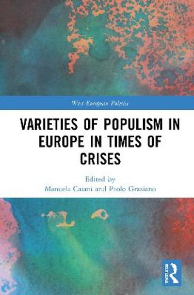Varieties of Populism in Europe in Times of Crises - Manuela Caiani