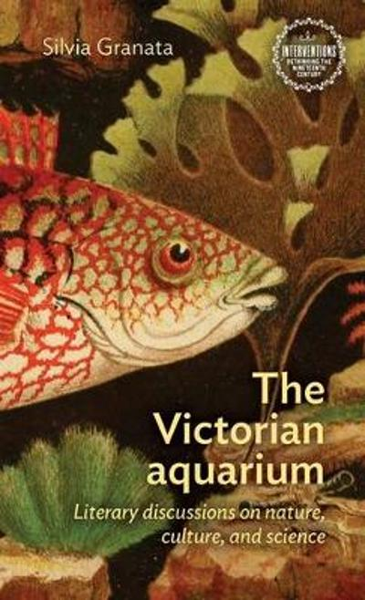 The Victorian Aquarium - Silvia Granata