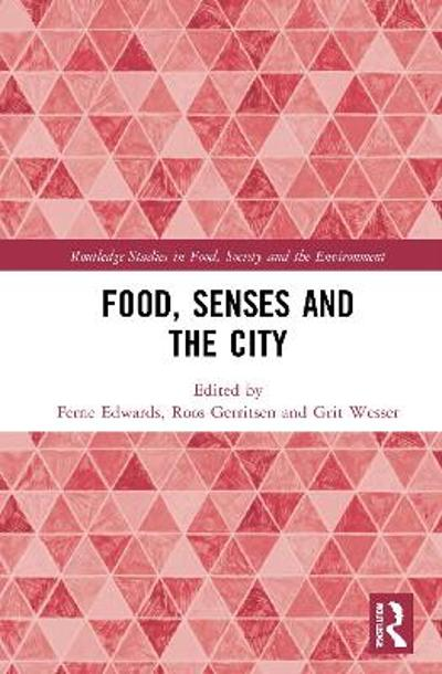 Food, Senses and the City - Ferne Edwards