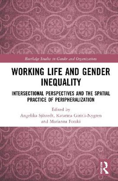 Working Life and Gender Inequality - Angelika Sjoestedt