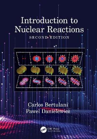 Introduction to Nuclear Reactions - Carlos Bertulani