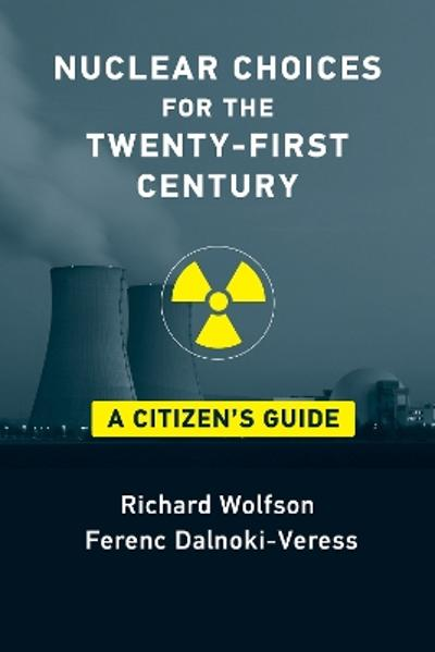Nuclear Choices for the Twenty-First Century - Richard Wolfson