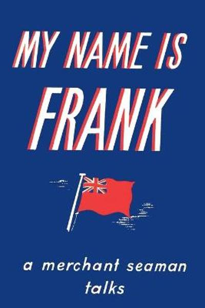 My Name is Frank - Frank Laskier