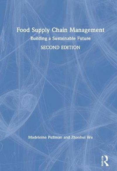 Food Supply Chain Management - Madeleine Pullman