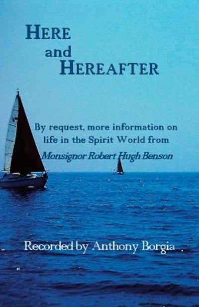 Here and Hereafter - Anthony Borgia