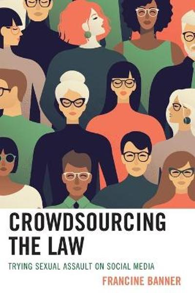 Crowdsourcing the Law - Francine Banner