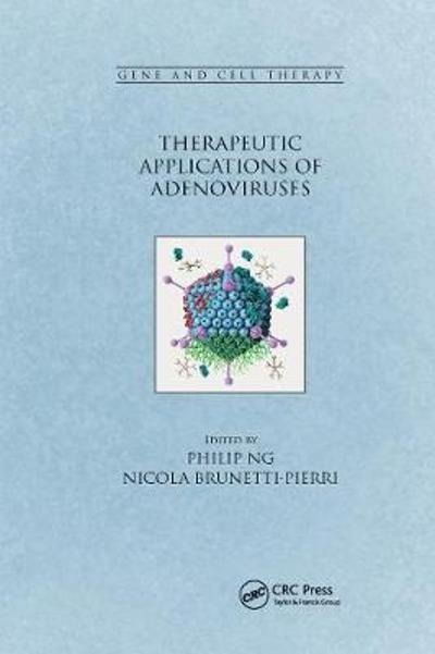 Therapeutic Applications of Adenoviruses - Philip Ng