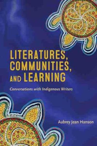 Literatures, Communities, and Learning - Aubrey Jean Hanson