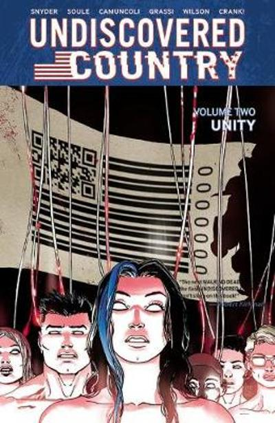 Undiscovered Country, Volume 2: Unity - Scott Snyder