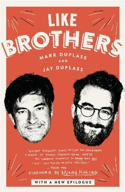 Like Brothers - Mark Duplass