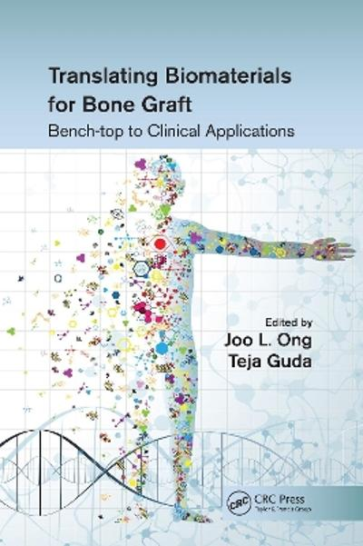 Translating Biomaterials for Bone Graft - Joo L. Ong