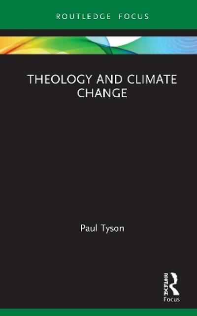 Theology and Climate Change - Paul Tyson
