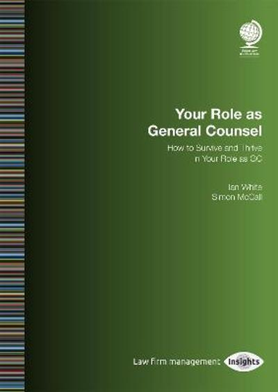 Your Role as General Counsel - Ian White