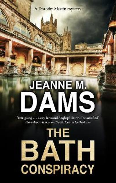 The Bath Conspiracy - Jeanne M. Dams