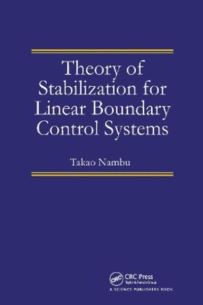 Theory of Stabilization for Linear Boundary Control Systems - Takao Nambu