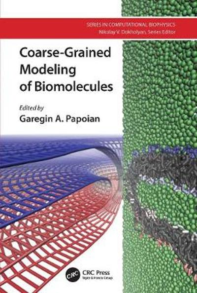 Coarse-Grained Modeling of Biomolecules - Garegin A. Papoian