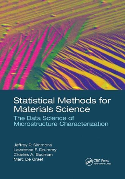 Statistical Methods for Materials Science - Jeffrey P. Simmons