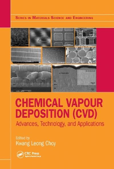 Chemical Vapour Deposition (CVD) - Kwang-Leong Choy