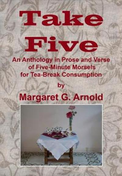 Take Five - Margaret G. Arnold