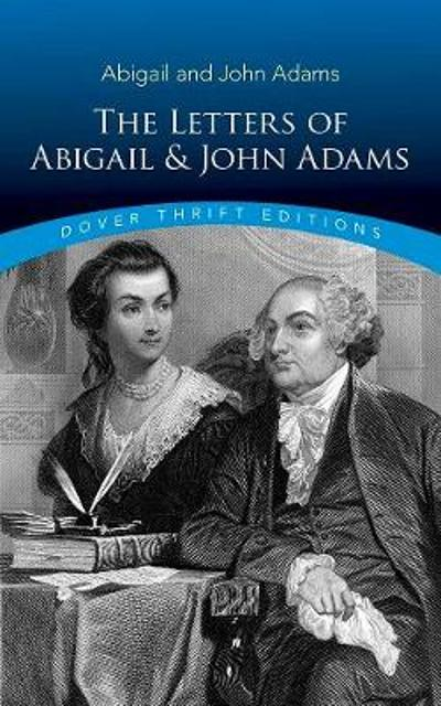 Letters of Abigail and John Adams - Abigail Adams