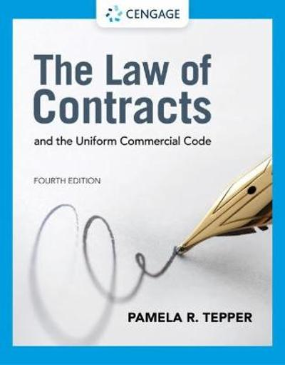 The Law of Contracts and the Uniform Commercial Code - Pamela Tepper
