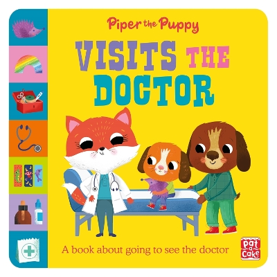 First Experiences: Piper Puppy Visits the Doctor - Pat-a-Cake