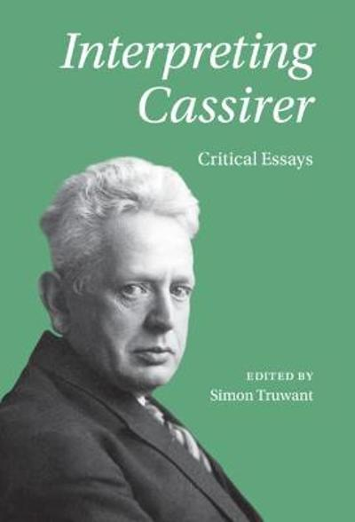 Interpreting Cassirer - Simon Truwant