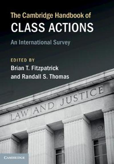 The Cambridge Handbook of Class Actions - Brian T. Fitzpatrick
