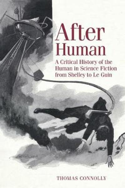 After Human - Thomas Connolly