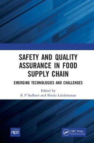 Safety and Quality Assurance in Food Supply Chain - K P Sudheer
