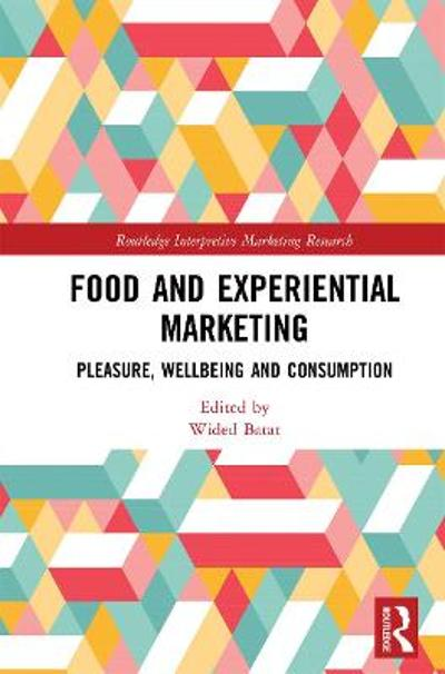 Food and Experiential Marketing - Wided Batat