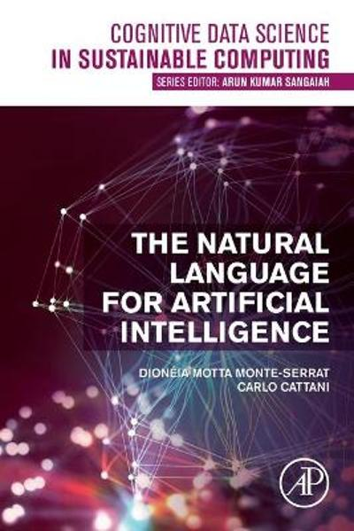 The Natural Language for Artificial Intelligence - Dioneia Motta Monte-Serrat