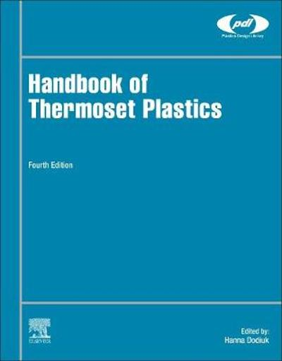 Handbook of Thermoset Plastics - Hanna Dodiuk